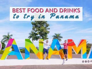 Find out the most delicious traditional food and drinks you have to try in Panama