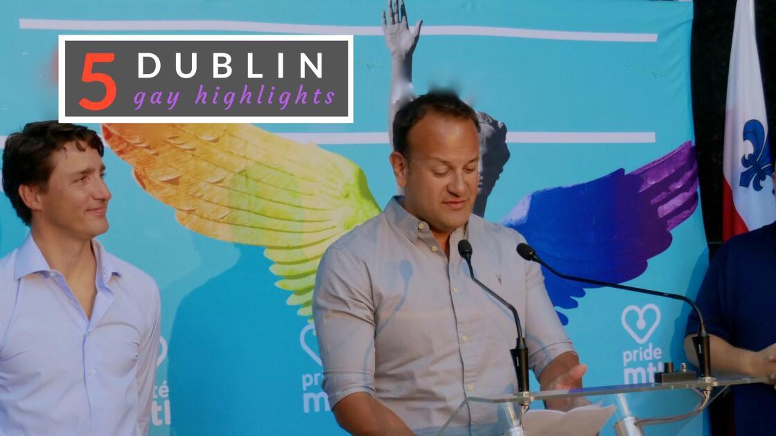Gay Dublin: 5 gay travel highlights to Ireland's cultural capital