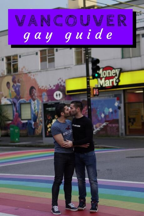 Gay Vancouver: guide to the best gay bars, clubs, events, hotels and more