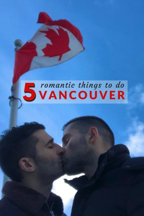 Pinterest romantic things to do in Vancouver - Canada