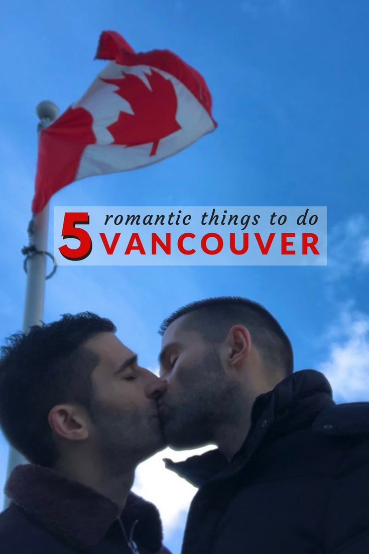 5 Romantic Things To Do In Downtown Vancouver Canada