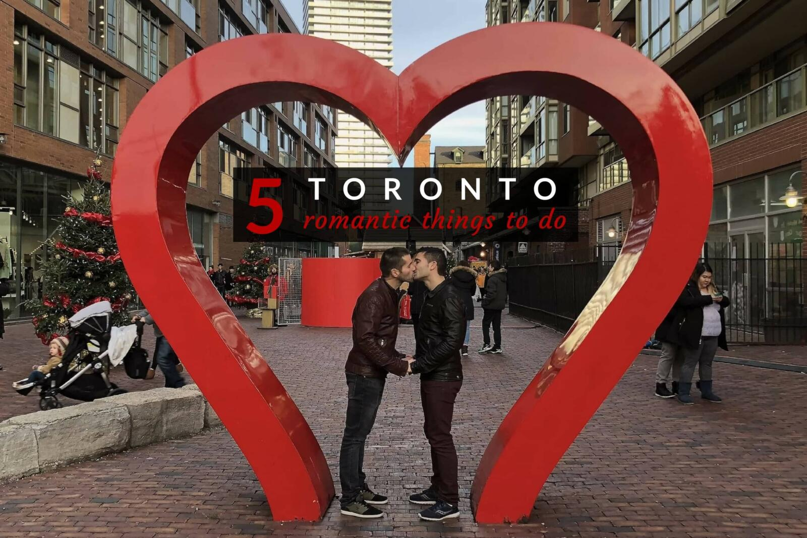 romantic thing to do in Toronto