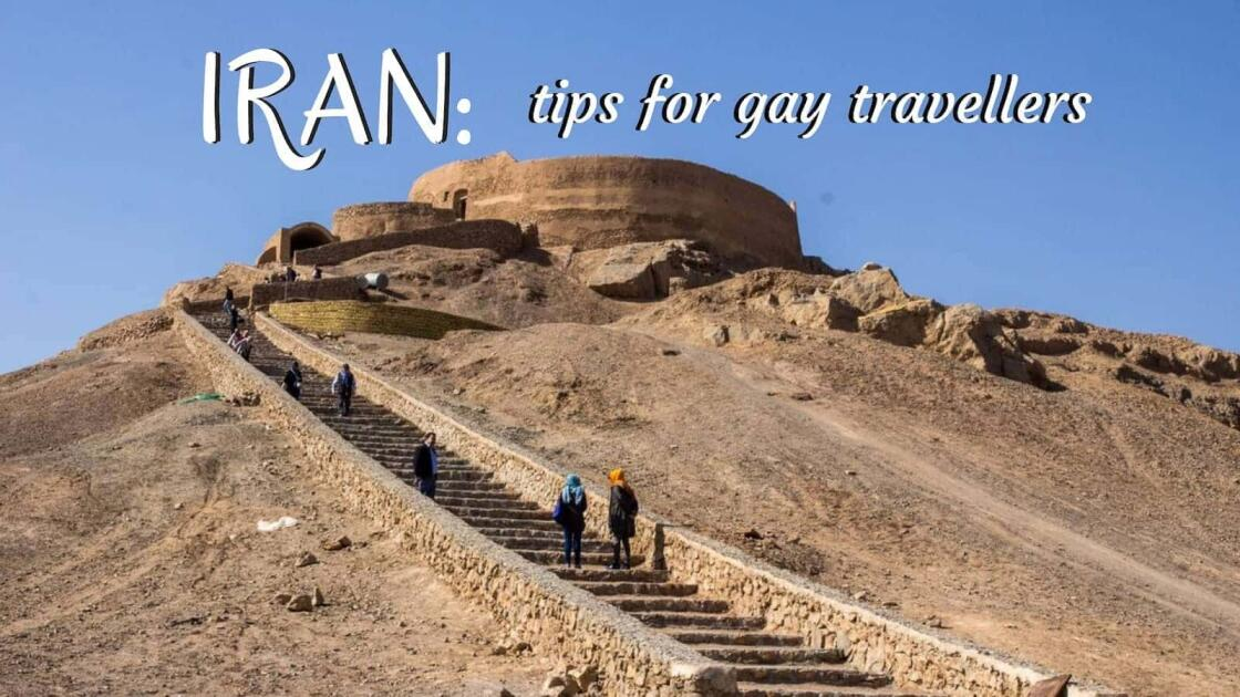 Our gay tips for Iran all LGBTQ travellers need to read