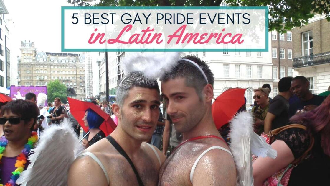 5 Gay Prides in Latin America you don't want to miss!
