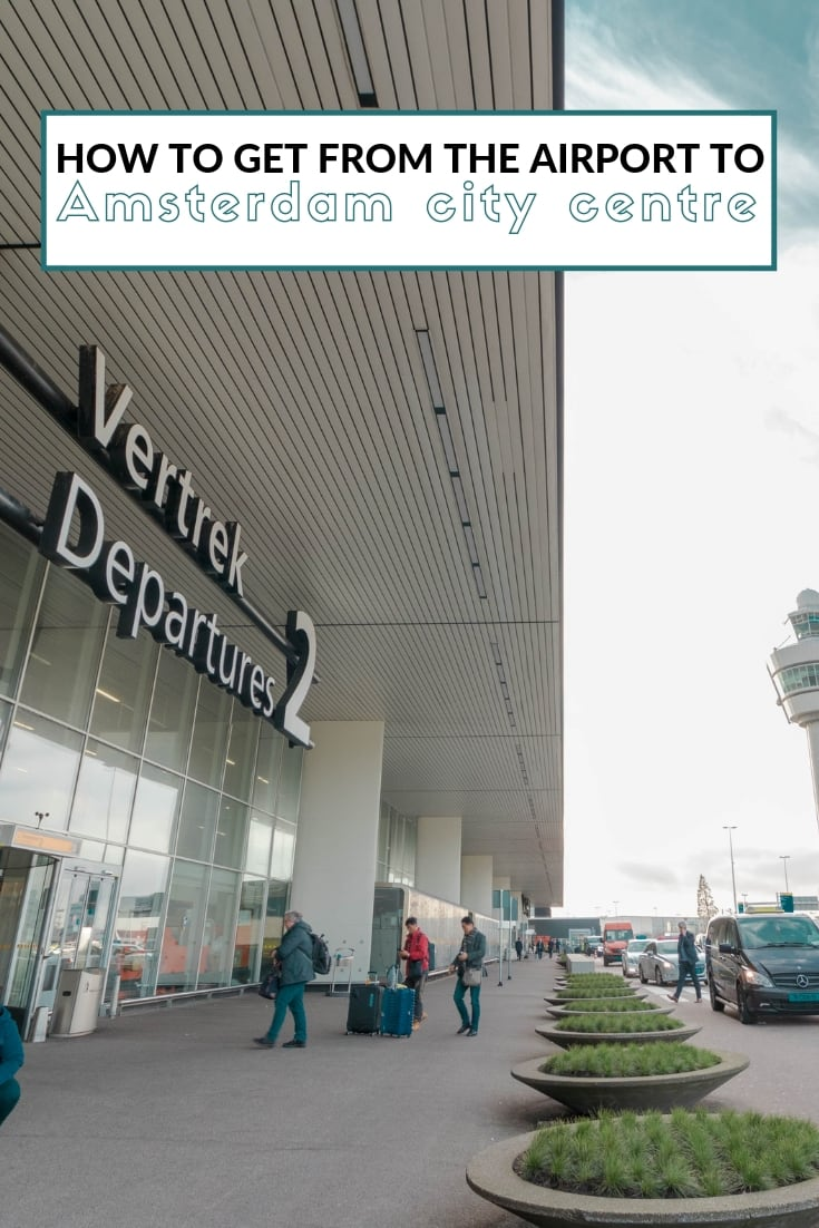 How to get from Amsterdam Schiphol Airport to the city centre Pinterest image