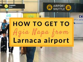 Ways to get from Larnaca airport to agia napa
