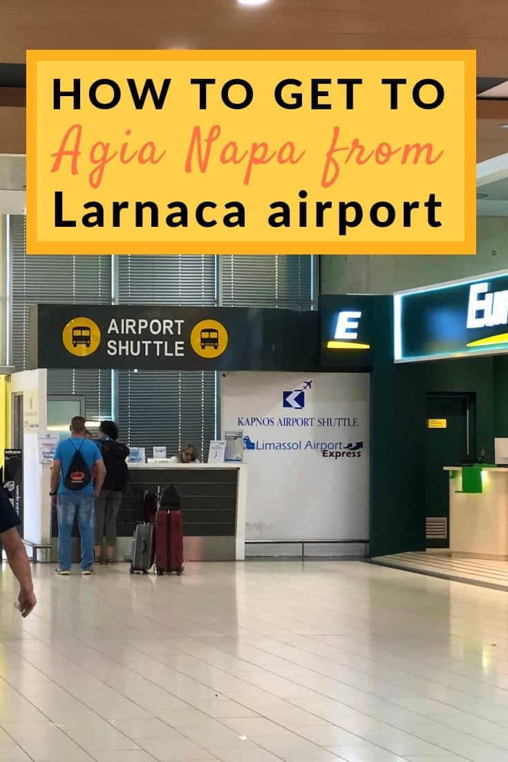 how to get from Larnaca airport to agia napa