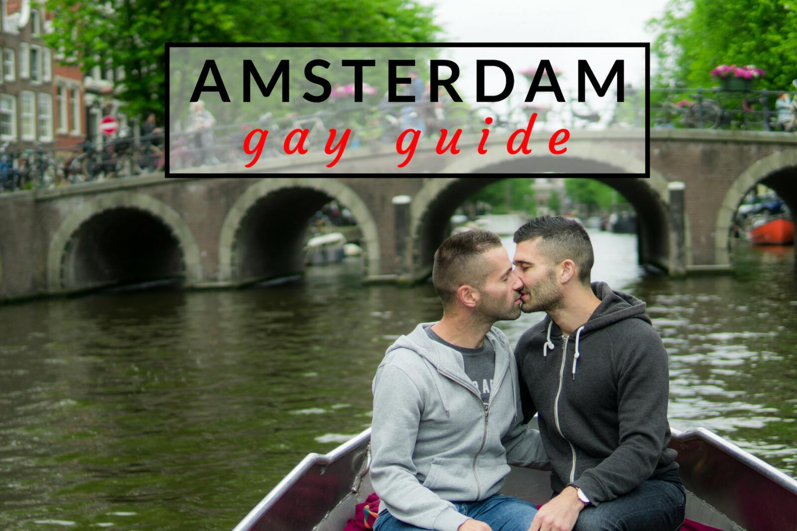 Gay Amsterdam travel guide to the best bars, clubs, events and more