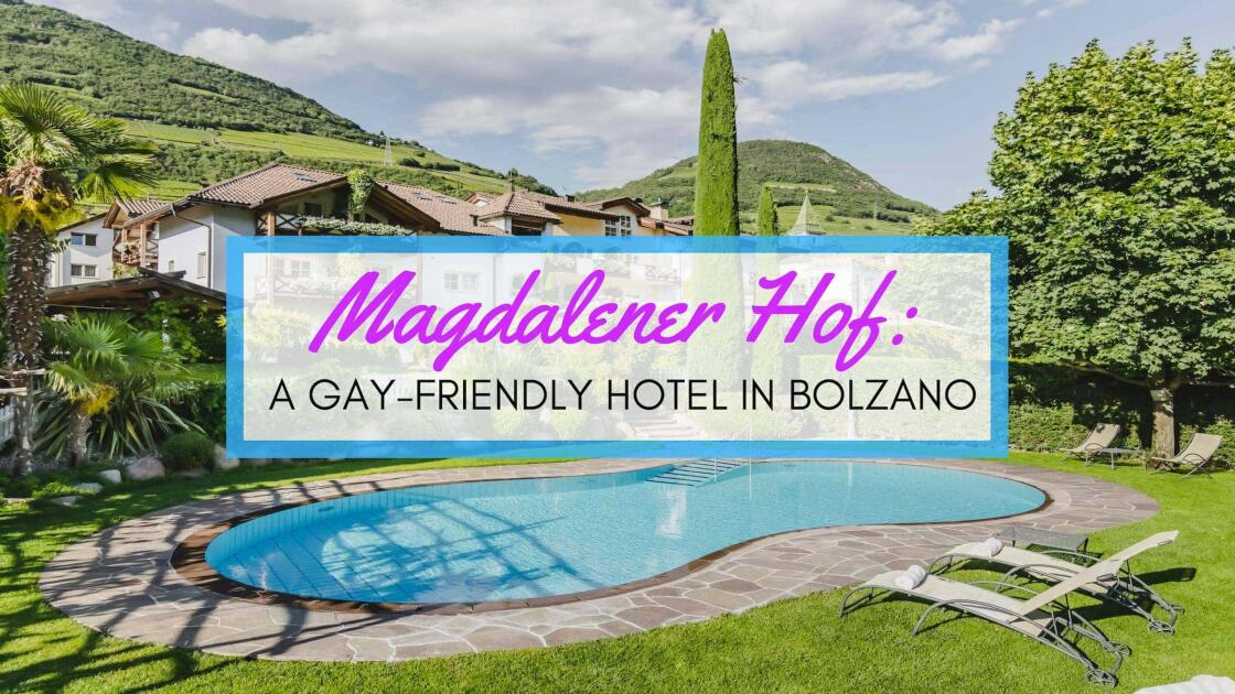 Magdalener Hof: a gay-friendly hotel in Bolzano