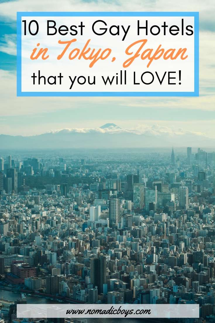10 amazing gay friendly hotels in Tokyo!