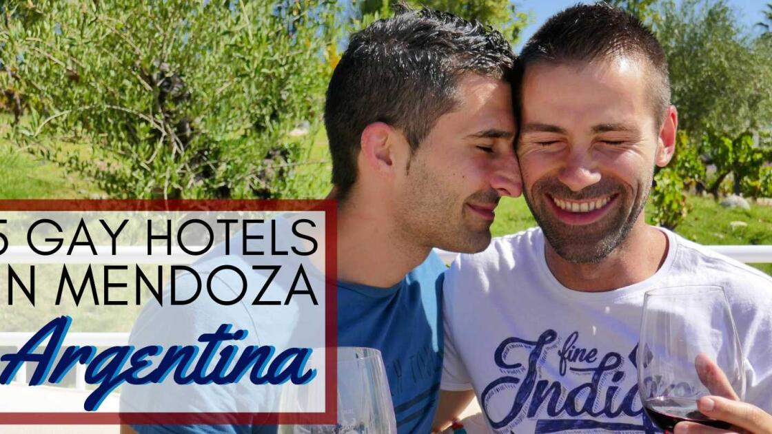 5 gay hotels in Mendoza, Argentina
