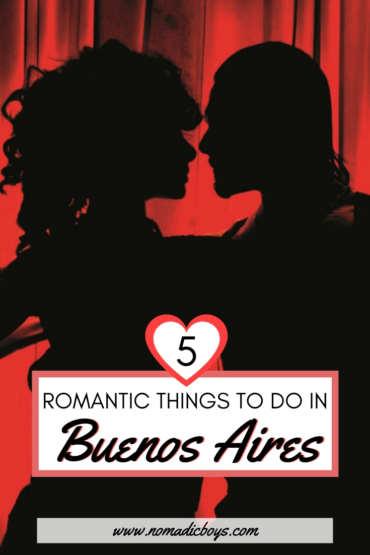 The five most romantic activities to do in Buenos Aires, Argentina.