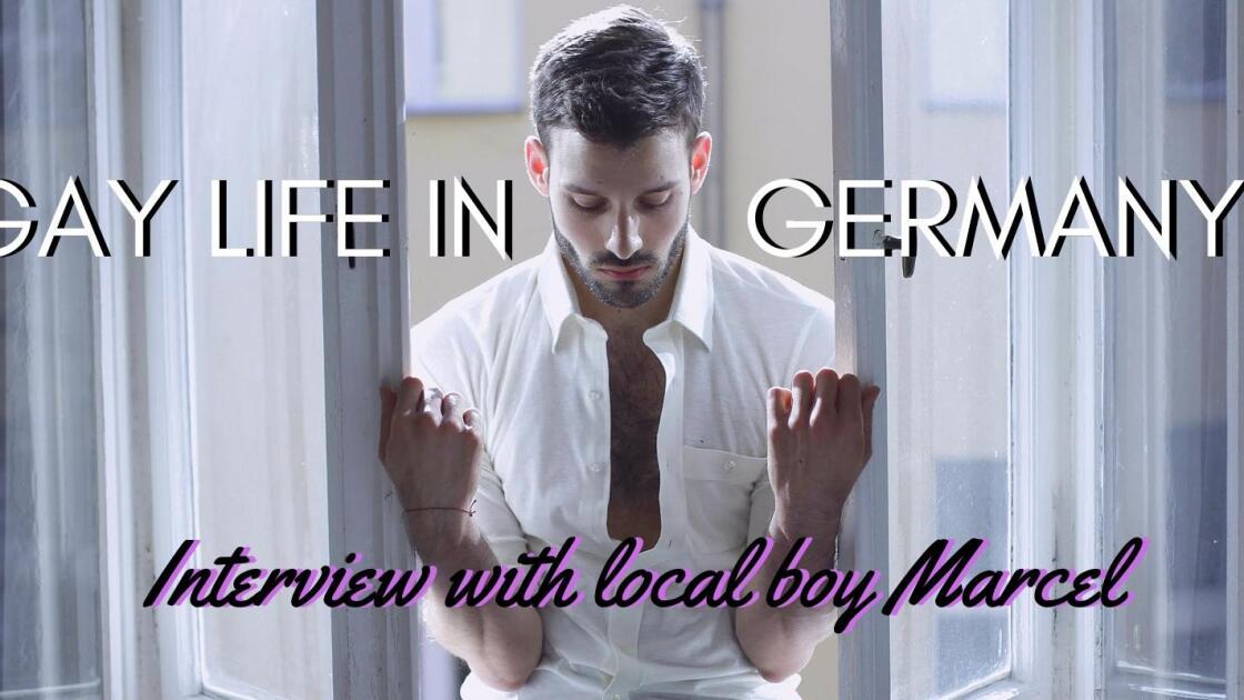 Gay German Boy Marcel tells us about the gay life in Berlin