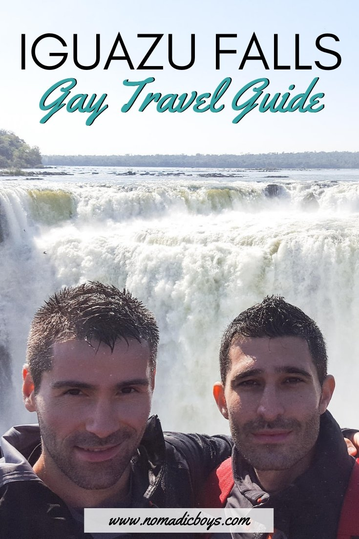 Iguazu Falls Gay Travel Guide by the Nomadic Boys