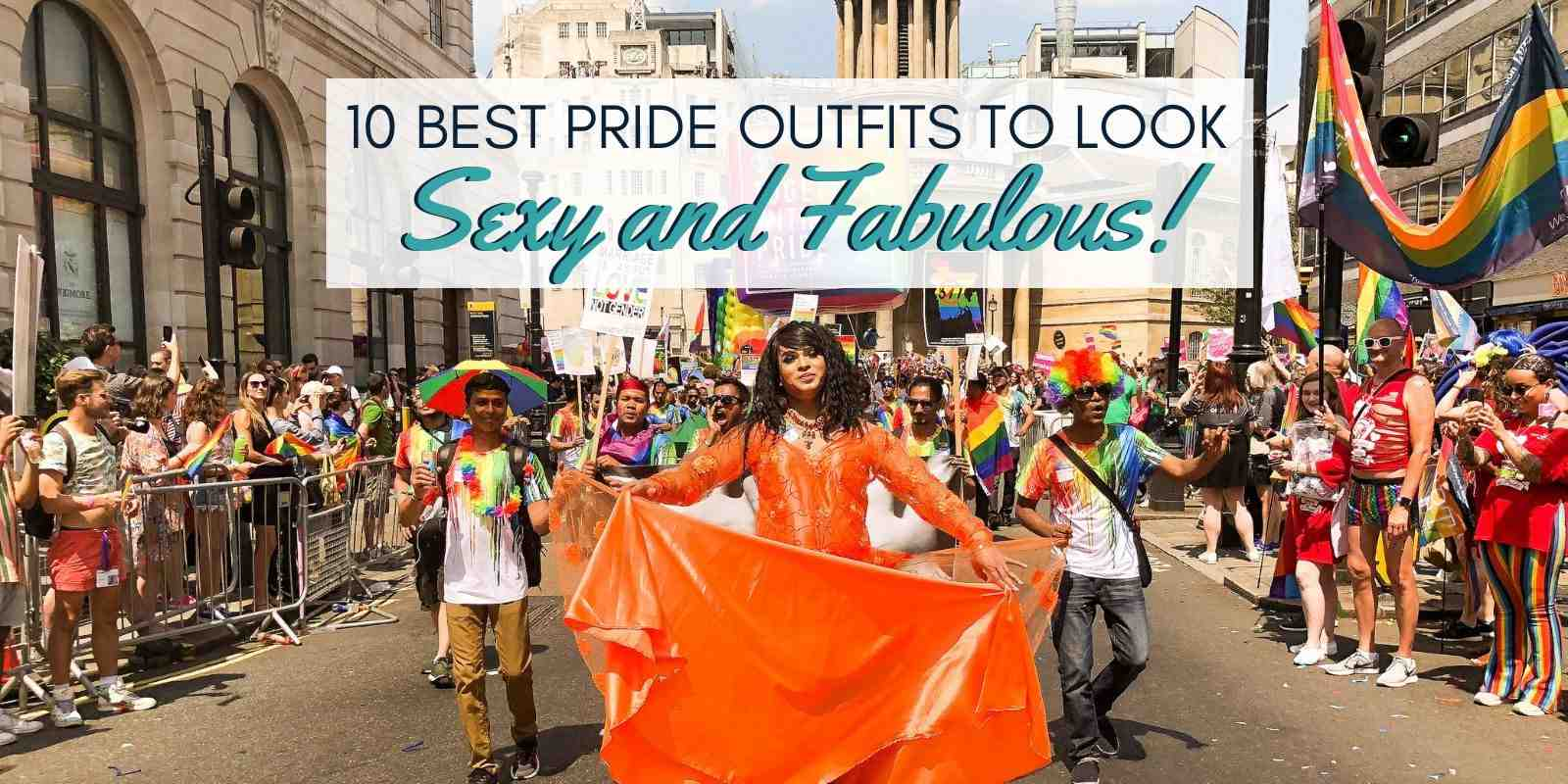 The 10 best pride outfits to wear so you look sexy and fabulous!
