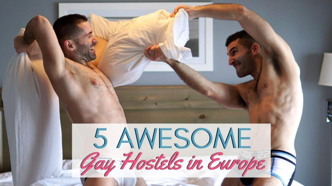 5 awesome gay hostels in Europe