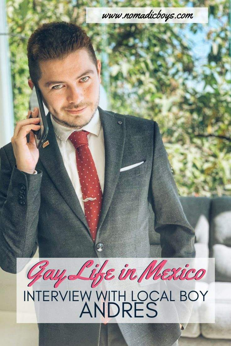 Interview with local gay boy Andres about gay life in Mexico