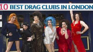 The 10 best drag clubs in London you have to visit for a rip-roaring time!