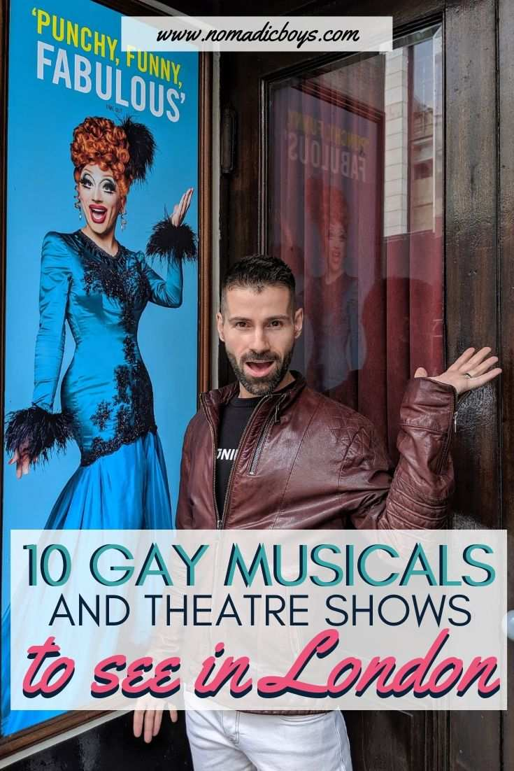 Our 10 favourite gay musicals and theatre shows to see in London