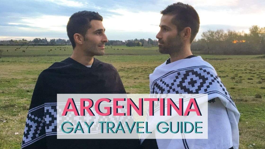 Gay Argentina travel: a complete gay guide for LGBTQ travelers