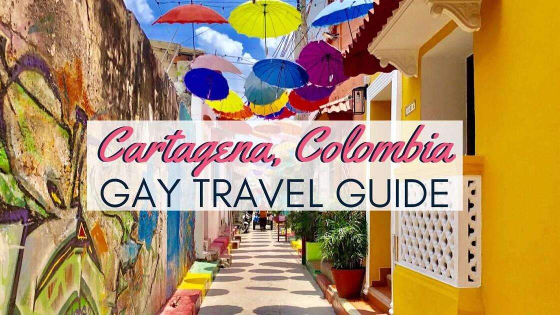 Gay Cartagena: travel guide to the best gay hotels, bars, clubs & more