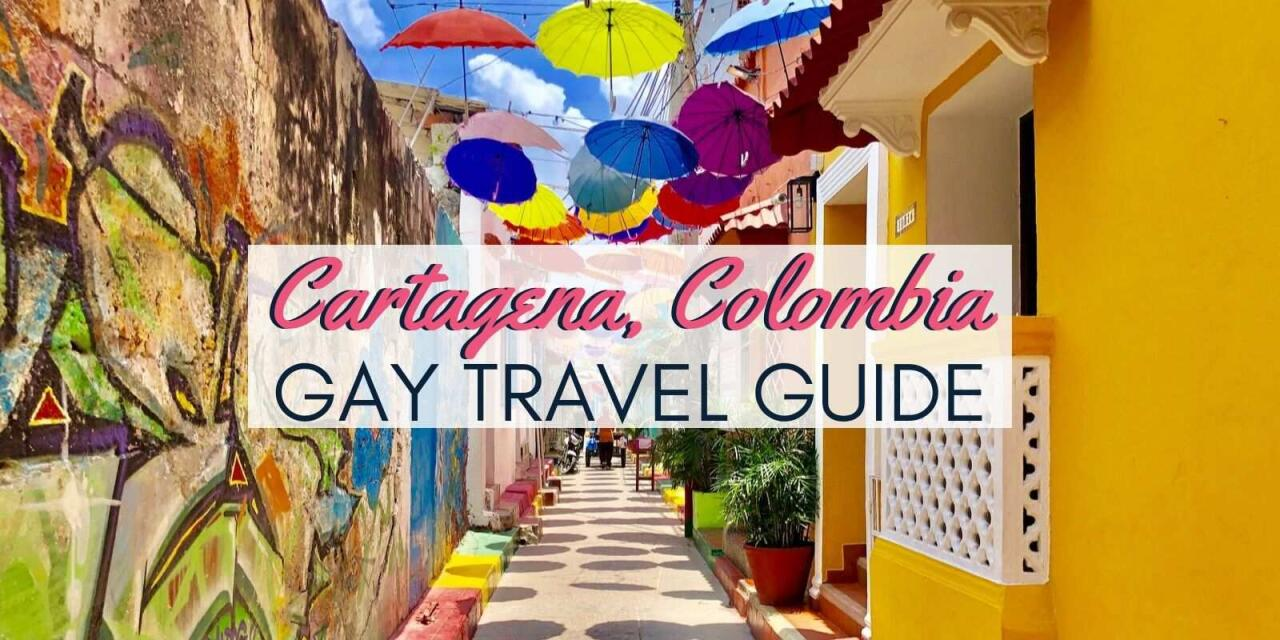 Gay Cartagena: travel guide to the best gay hotels, bars