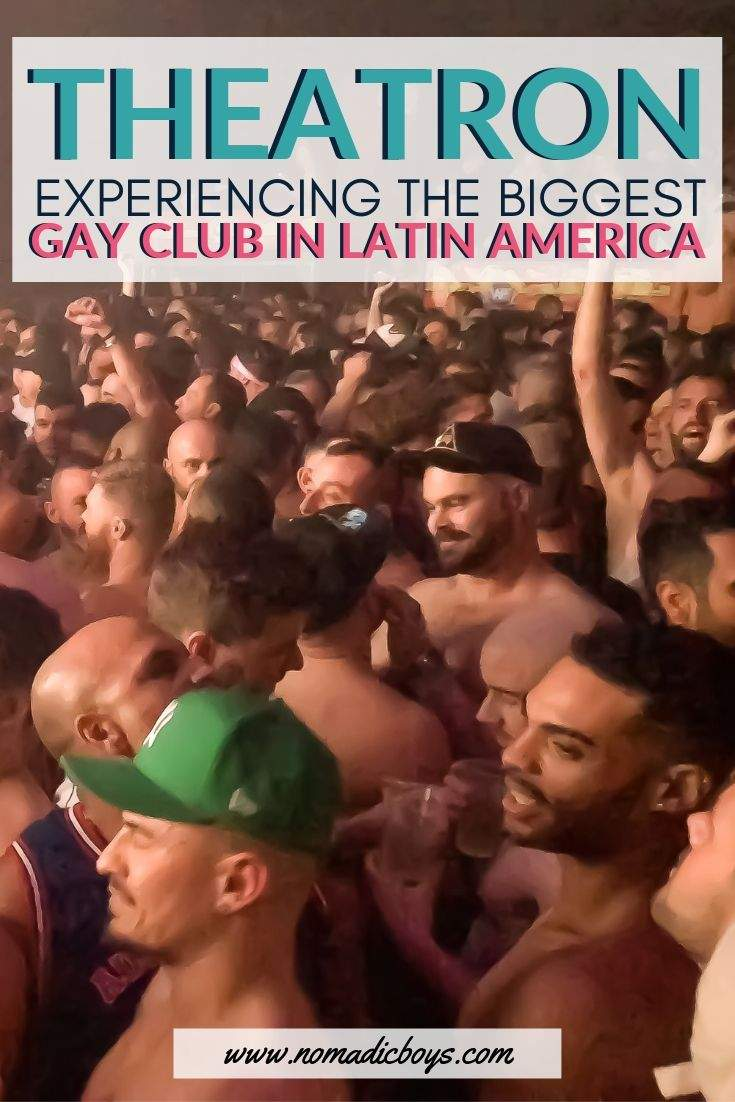 Our guide to experiencing Theatron, the biggest gay club in Latin America!