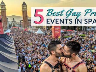 Our top five picks for the most epic gay pride events in Spain you need to experience!