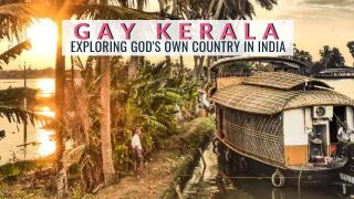 Find out what it's like to explore Kerala in India as a gay couple