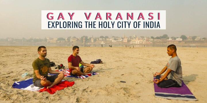Our experience exploring the holy city of Varanasi in India