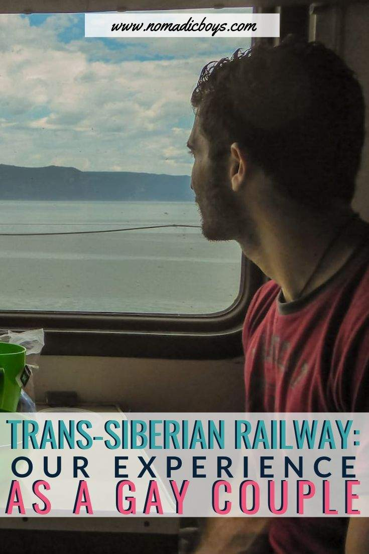 The Trans-Siberian railway: our experience as a gay couple