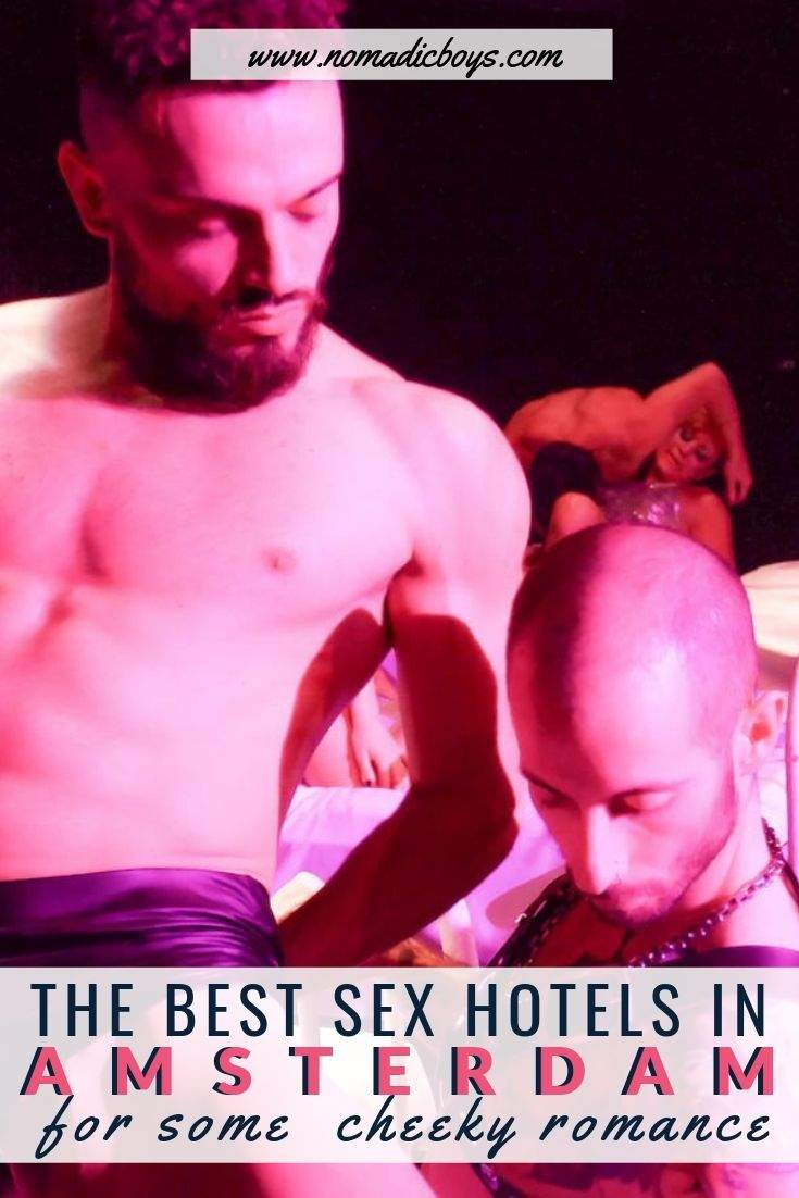 Find out the best naughty and fun sex hotels in Amsterdam for a bit of cheeky romance!
