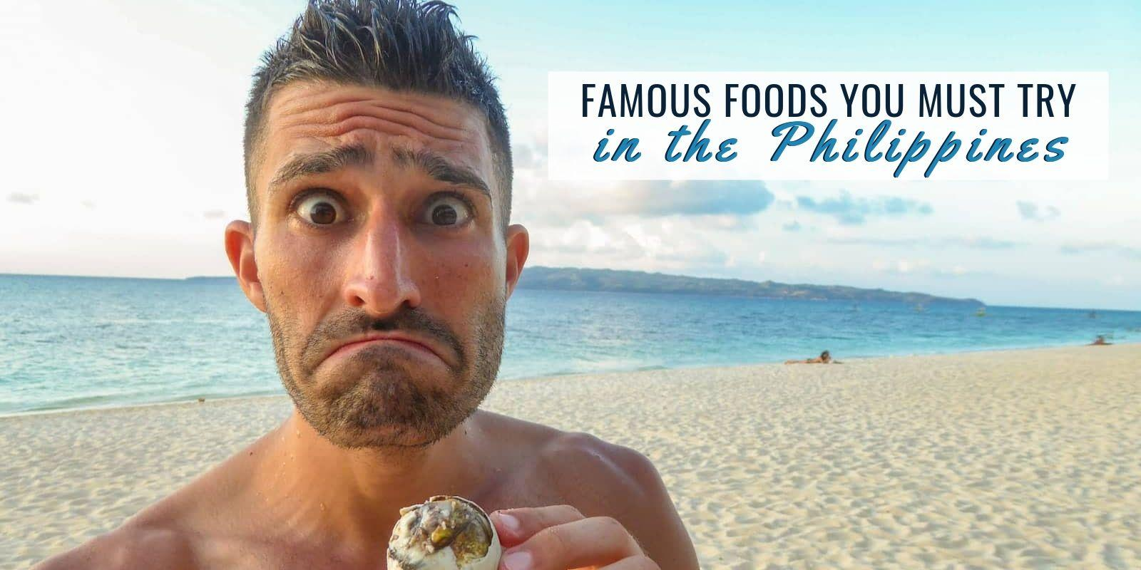 10 Famous Foods You Must Try In The Philippines Nomadic Boys