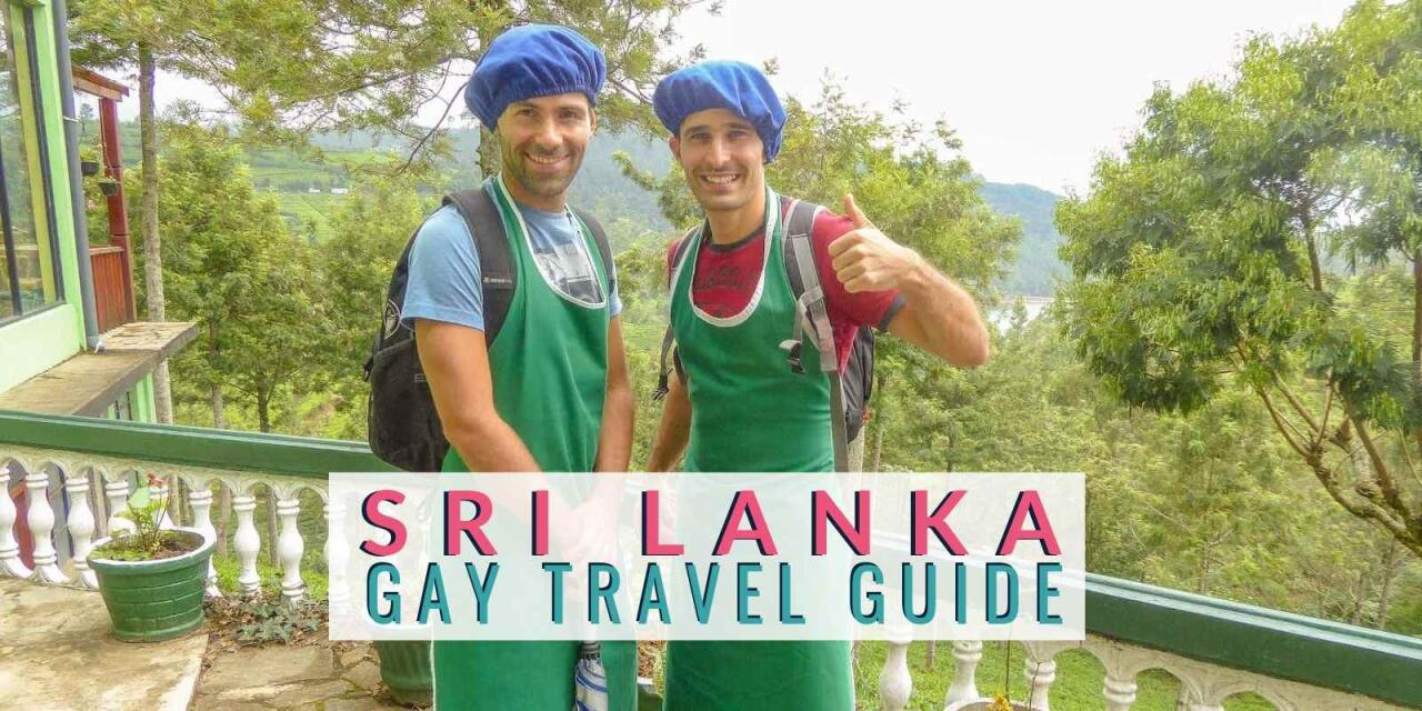 Read our full gay Sri Lanka country guide