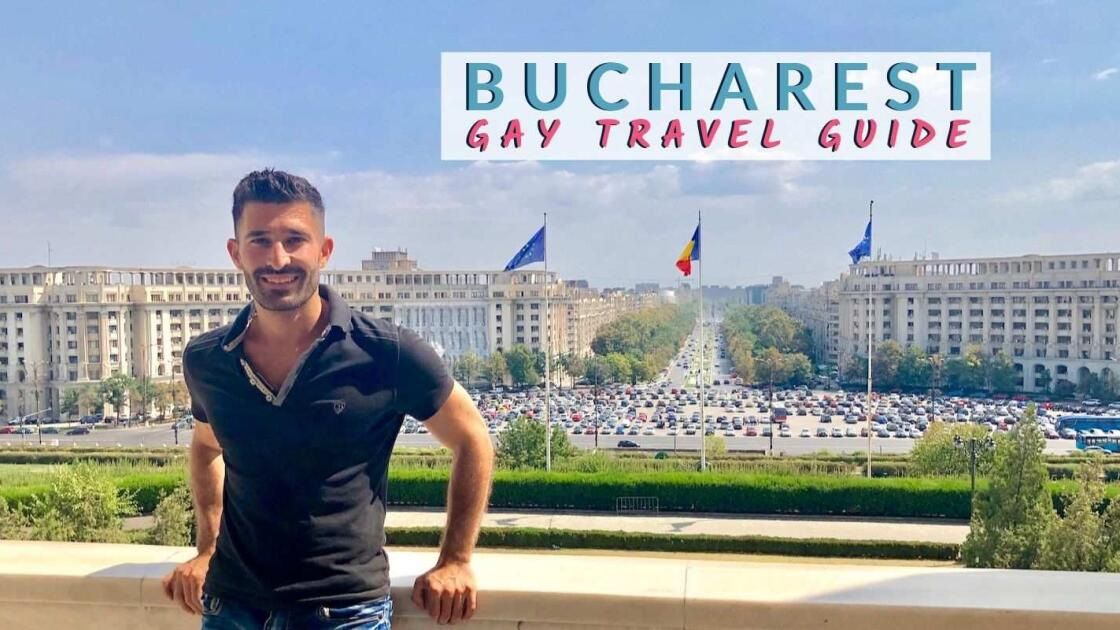 Gay Bucharest: guide to the best bars, clubs, hotels and more
