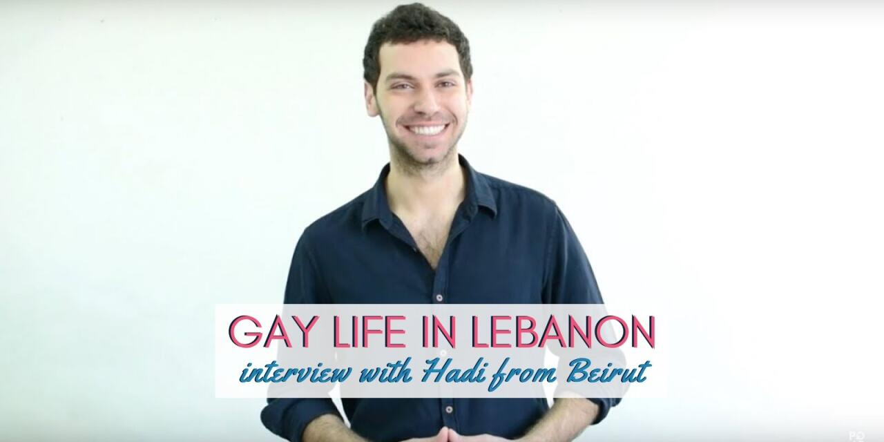 Find out what it's like to grow up gay in Lebanon with our local interview with Hadi from Beirut
