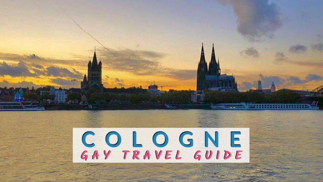 Gay Cologne: guide to the best bars, clubs, hotels and more