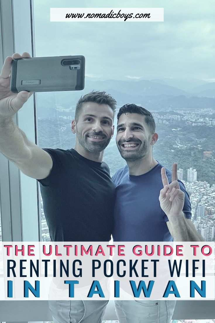 The Nomadic Boys ultimate guide on how to rent pocket WiFi in Taiwan including the best providers and more helpful tips