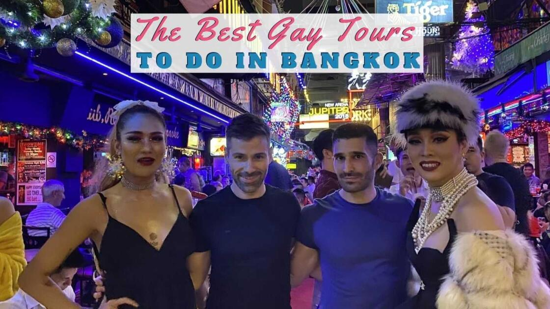 The best gay tours to do in Bangkok for LGBTQ travellers