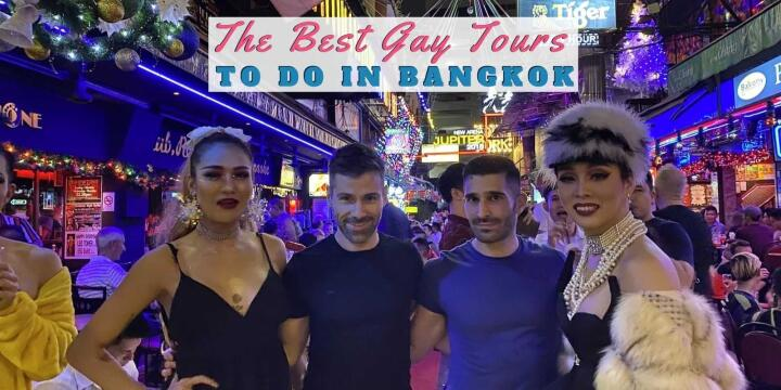 Check out our selection of the best gay tours in Bangkok for exploring the local gay nightlife or just a spot of relaxation in a gay sauna