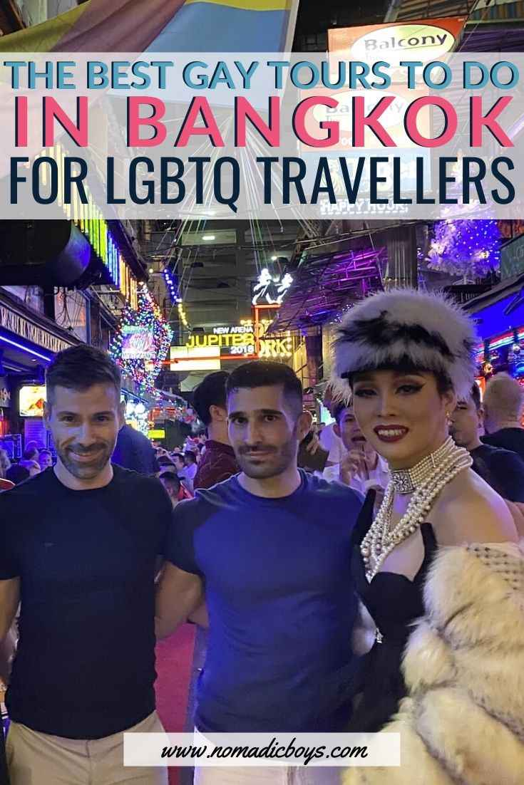 Les voyageurs gays à Bangkok ne voudront pas manquer ces fabuleuses visites gay LGBTQ de la ville