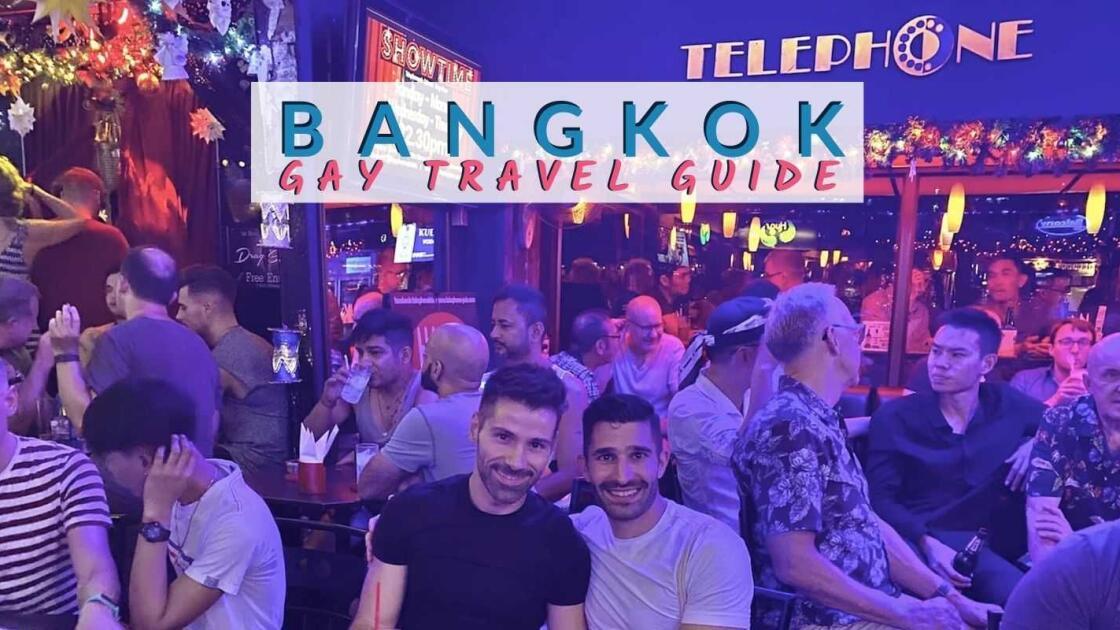 Gay Bangkok: travel guide to Bangkok's best gay bars, clubs and hotels