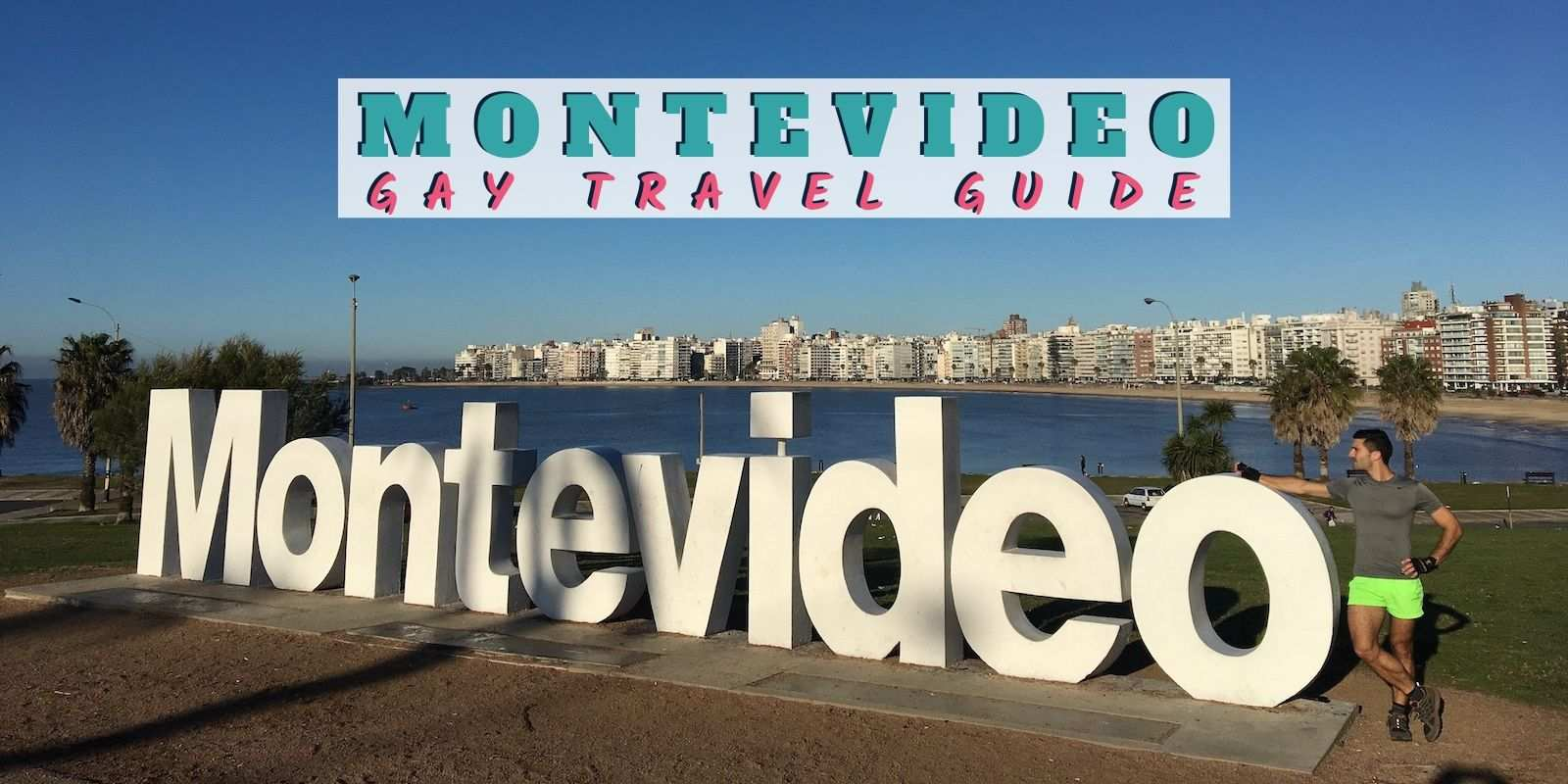 Gay Montevideo Travel Guide The Best Gay Bars Clubs Hotels And Map Nomadic Boys