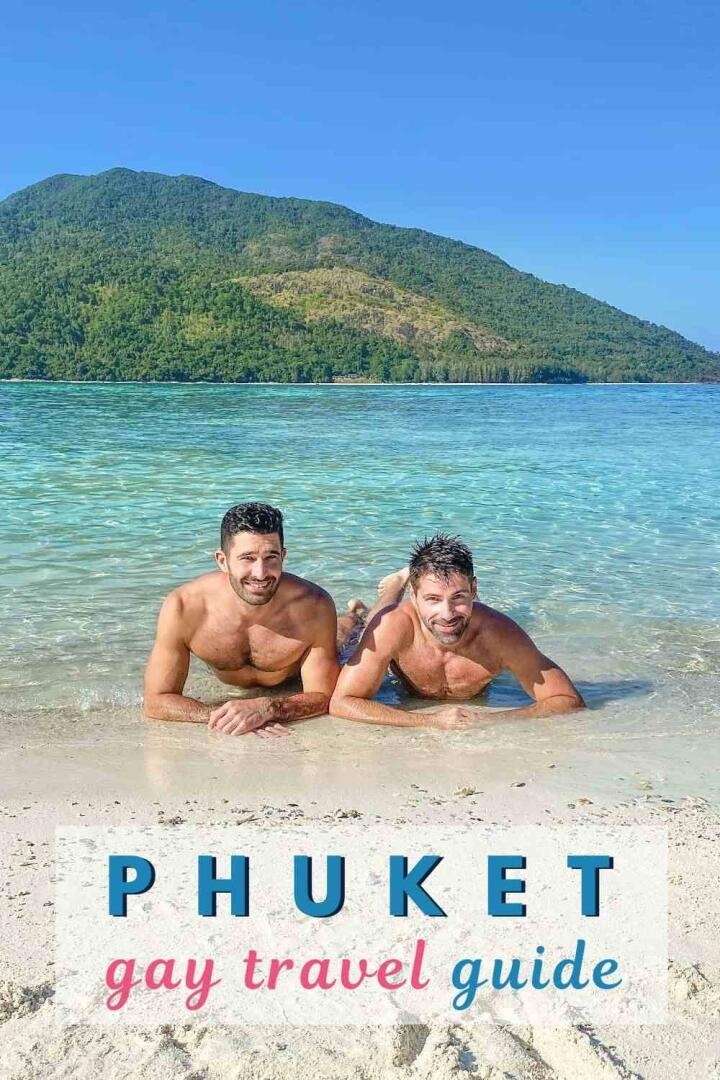 Our gay travel guide to Thailand's island of Phuket Pinterest pin