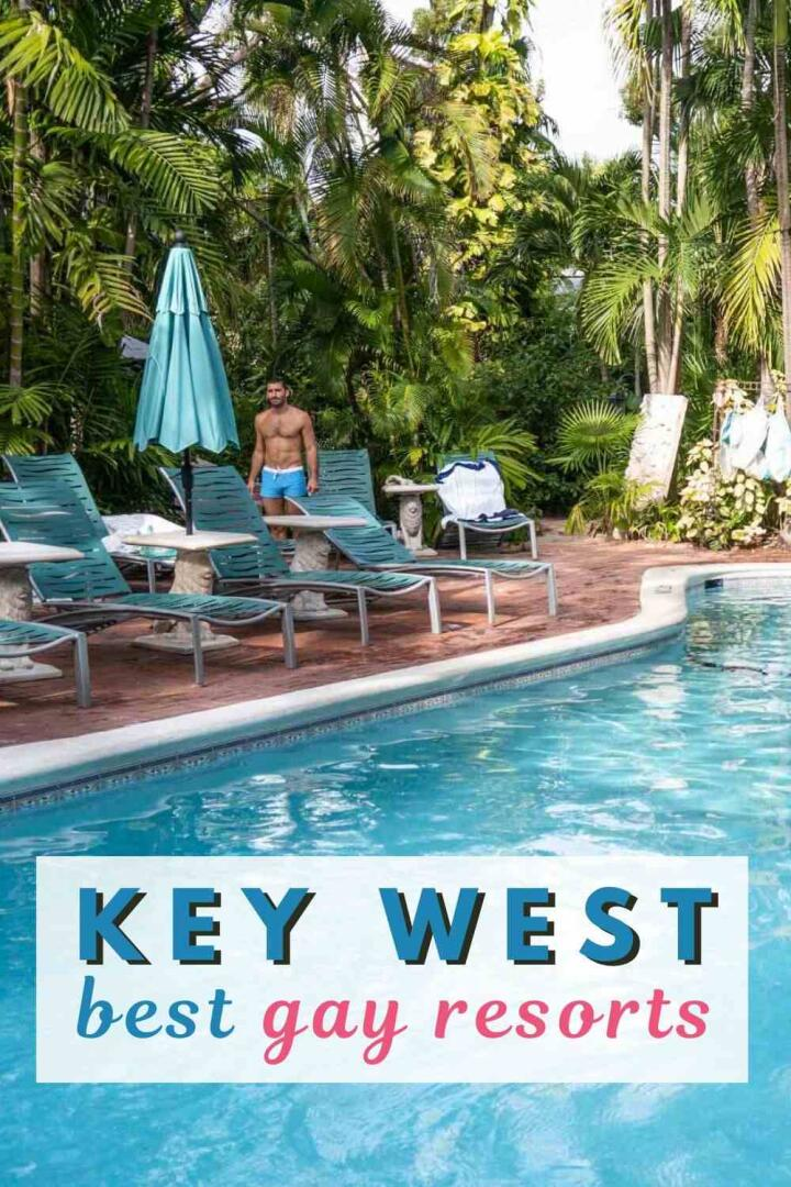 Best gay resorts in Key West for Pinterest