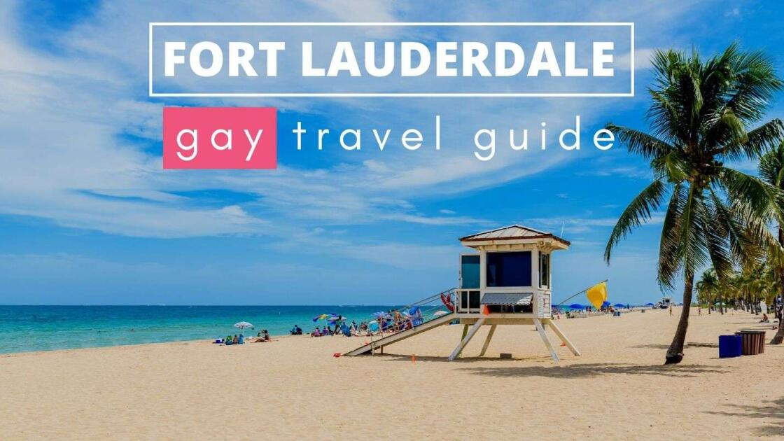 Gay Fort Lauderdale: our travel guide to the best bars, clubs, beaches and hotels