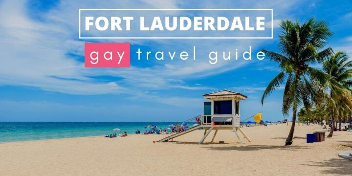 Check out our full gay travel guide to the fabulous city of Fort Lauderdale!