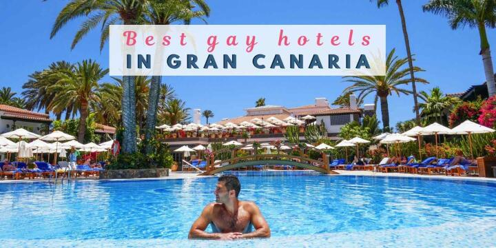 These are our favourite gay hotels and resorts to stay at in Gran Canaria, many which are clothing optional!