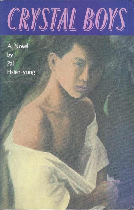 Crystal boys is a gay novel about Taiwan