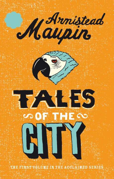 Tales of the city book cover, a wonderful gay story